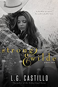 Strong & Wilde 2 by [Castillo, L.G.]
