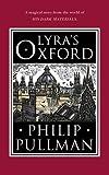 Lyra's Oxford (His Dark Materials)