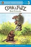 Best Friends (Cork and Fuzz)