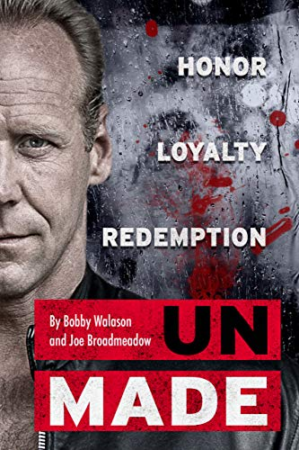 Unmade: Honor Loyalty Redemption by [Broadmeadow, Joe, Walason, Robert]