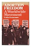 Abortion Freedom, Colin Francome, 0041790014