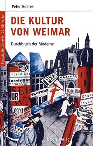 Download Deutsche Geschichte im 20. Jahrhundert 05. Die Kultur von Weimar pdf epub