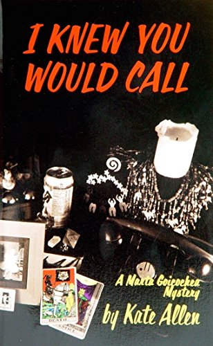 book cover of I Knew You Would Call