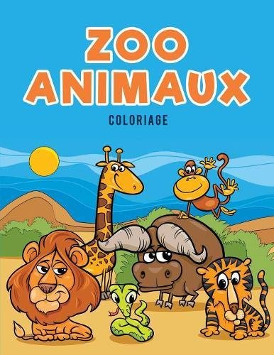 Zoo Animaux Coloriage  [for Kids, Coloring Pages] (Tapa Blanda)