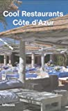 Cool Restaurants Cote D'Azur, , 3832790403