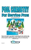 pool service - Pool Chemistry for Service Pros: For Residential Pools Only