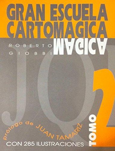 Gran Escuela Cartomagica II (Gran Escuela Cartomágica) de Roberto Giobbi (ene 1994) Tapa blanda