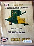 Arts-Way 425B 325B Feed Mixer & Mill Operators Manual