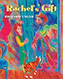 img - for Rachel's Gift by Richard Ungar (2003-04-08) book / textbook / text book