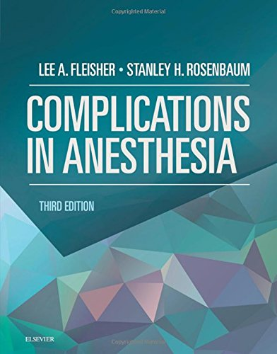 Complications in Anesthesia, 3e by Elsevier