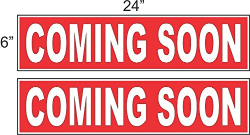 2 - 6x24 COMING SOON Real Estate Rider Sign Red REVERSE OUT