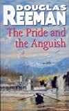 Front cover for the book The Pride and the Anguish by Douglas Reeman
