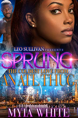 Books : Sprung: The Coldest Love from an ATL Thug
