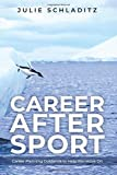 Career After Sport: Career Planning Guidance to Help You Move On