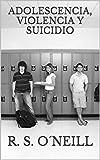 Adolescencia, Violencia y Suicidio explica de forma breve los motivos por los cuales los adolescentes intentan quitarse la vida como una forma que tiene la sociedad de auto castigarse a través de uno de sus eslabones más débiles. R. S. O´Neil...