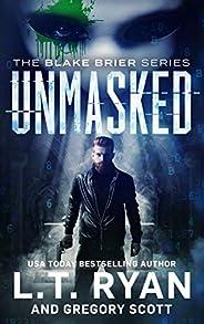 Unmasked (Blake Brier Thrillers Book 1)