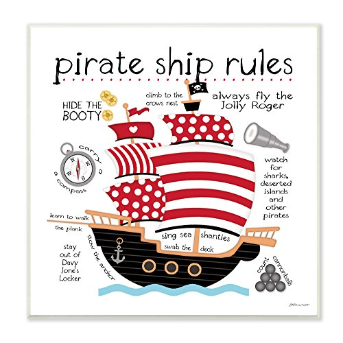- Stupell Home Décor Pirate Ship Rules Wall Plaque Art, 12 x 0.5 x 12, Proudly Made in USA