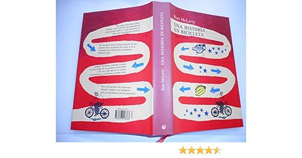 Una Historia En Bicicleta: Amazon.es: McLarty, Ron: Libros