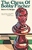 The Chess of Bobby Fischer, Robert E. Burger, 4871874559