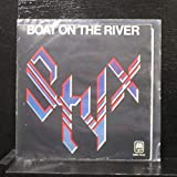 Styx - Boat On The River / Borrowed Time - 7