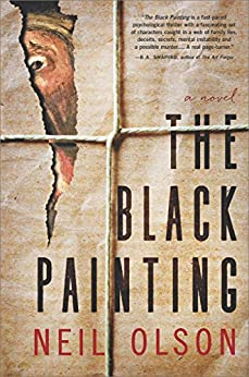 The Black Painting: A Novel by [Olson, Neil]