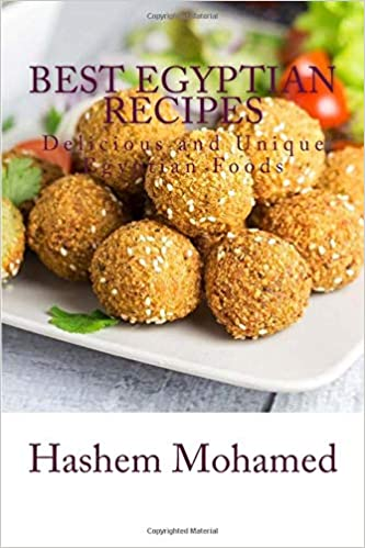 Best Egyptian Recipes Delicious And Unique Egyptian Foods Mohamed Hashem 9781542473286 Amazon Com Books