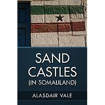 Sand Castles: (in Somaliland)