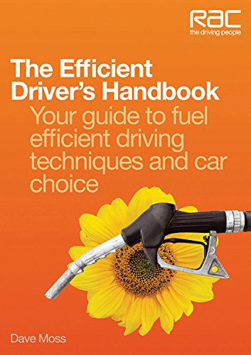 the efficient driver 39 s handbook your guide to fuel. Black Bedroom Furniture Sets. Home Design Ideas