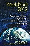 WorldShift 2012, Ervin Laszlo, 1594773289