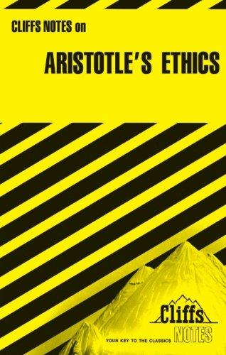 Aristotle's Ethics (Cliffs Notes)