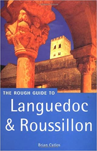 The Rough Guide to Languedoc And Roussillon Rough Guide Travel Guides: Amazon.es: Catlos, Brian, Rough Guides: Libros en idiomas extranjeros