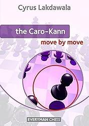Caro-Kann: Move by Move by Lakdawala, Cyrus (2012) Paperback