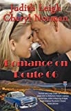 Romance on Route 66, Cheryl Norman and Judith Leigh, 0981855083