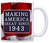 75th Birthday Gifts Making America Great Since 1943 Funny 75th Birthday Party Supplies 75th Birthday Gag Gift Coffee Mug Tea Cup USA Flag