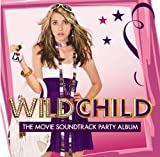 WILD CHILD - Rihanna, Sugababes, Nelly Furtado, Annie, The Saturdays, Will.I.Am ft Cheryl Cole, Gabriella Cilmi, Girls Aloud, Sophie Ellis Bextor, Kate Nash, Timbaland ft. M.I.A., Eve | SOUNDTRACK