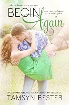 Begin Again (Beautiful #2) by [Bester, Tamsyn]