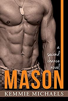 MASON (Second Chance Novels Book 2) by [Michaels, Kemmie]