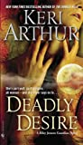 Deadly Desire: A Riley Jenson Guardian Novel