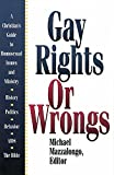 img - for Gay Rights or Wrongs: A Christian's Guide to Homosexual Issues and Ministry book / textbook / text book