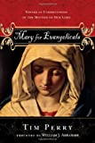 Mary for Evangelicals, Tim S. Perry, 083082569X