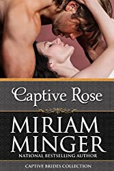 Captive Rose: A Crusades Medieval Romance (Captive Brides Collection Book 2)