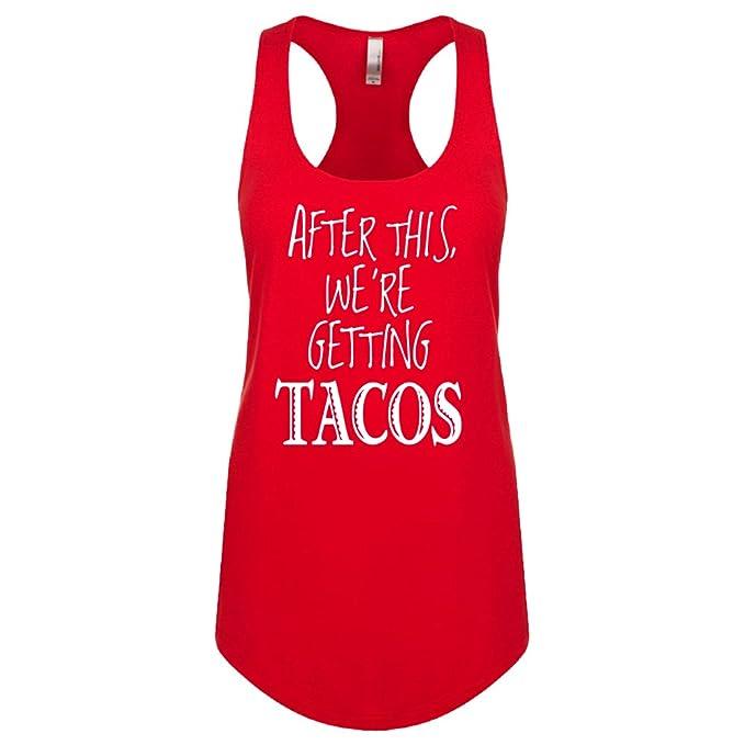 7e663d30d4f24d LA Imprints Women s After This Getting Tacos Ladies  Red Racerback Tank Top
