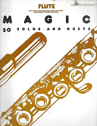 Flute Magic VOLUME i : 50 Flute solos and Duets - Updated ()