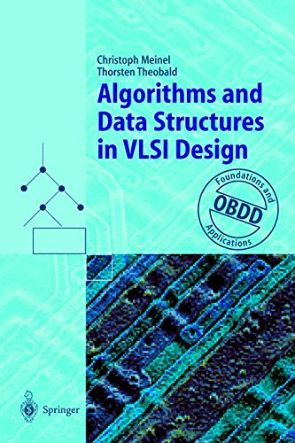 Algorithms and Data Structures in VLSI Design: OBDD - Foundations and Applications by Brand: Springer