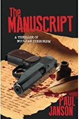 The Manuscript: a thriller of nuclear terrorism (a Joan and Frank novel) (Volume 1) Paperback