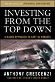 Investing From the Top Down: A Macro Approach to Capital Markets