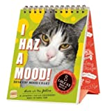 Funny Desktop Kitty Cat Mood Chart - I Haz A Mood! Adorable Gift for Cat Lovers! Cute Kitties With A Sense of Humor Add Smiles and Laughter to Everyone's Day!