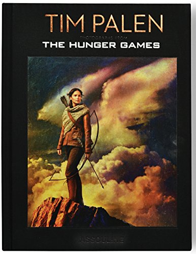 Tim Palen: Photographs from the Hunger Games (Classics) (Tapa Dura)