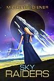 Sky Raiders (Volume 1)