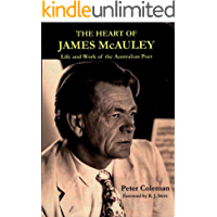 The heart of James McAuley: life and work of the Australian poet